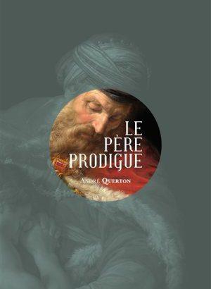 Le Père Prodigue