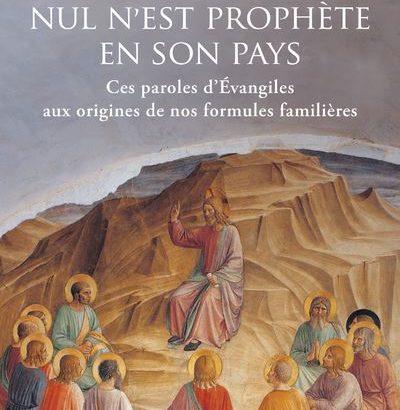 Nul n'est prophète en son pays