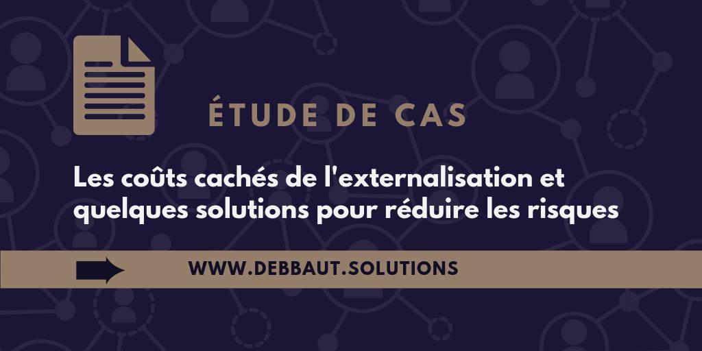 étude de cas - externalisation offshore - solutions pour réduire les risques - conseils entreprise Suisse Elena Debbaut