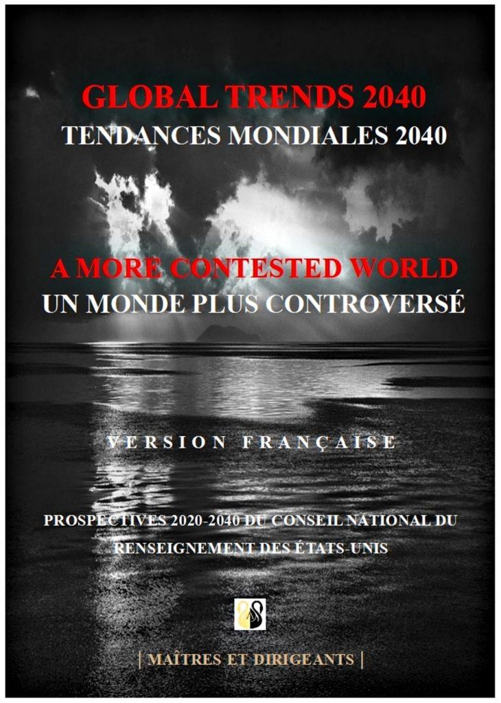 Global Trends 2040 - Tendances Mondiales 2040 en français
