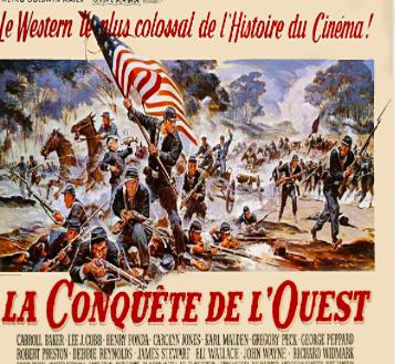 La conquête de l'Ouest...